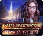 Sharpe Investigations: Death on the Seine Spiel