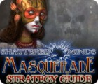 Shattered Minds: Masquerade Strategy Guide Spiel