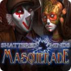 Shattered Minds: Masquerade Spiel