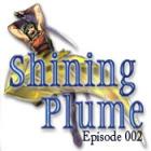 Shining Plume 2 Spiel