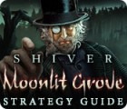 Shiver: Moonlit Grove Strategy Guide Spiel