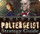 Shiver: Poltergeist Strategy Guide Spiel