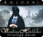 Shiver: Vanishing Hitchhiker Strategy Guide Spiel