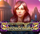 Shrouded Tales: Die Rache der Schatten Spiel