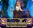 Shrouded Tales: Das verzauberte Land Sammleredition Spiel