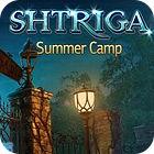 Shtriga: Summer Camp Spiel