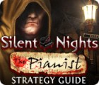 Silent Nights: The Pianist Strategy Guide Spiel