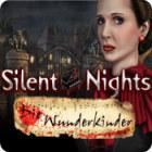 Silent Nights: Die Wunderkinder Spiel