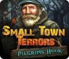 Small Town Terrors: Pilgrim's Hook Spiel