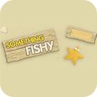 Something Fishy Spiel