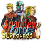 Spandex Force: Superhero U Spiel