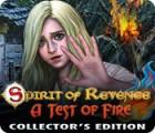 Spirit of Revenge: Die Feuerprobe Sammleredition Spiel