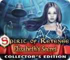 Spirit of Revenge: Elizabeth's Secret Collector's Edition Spiel