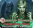 Spirit of Revenge: Unrecognized Master Collector's Edition Spiel