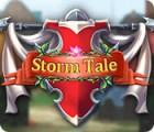Storm Tale Spiel