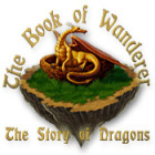 The Book of Wanderer: The Story of Dragons Spiel
