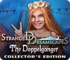 Stranded Dreamscapes: Die Doppelgängerin Sammleredition Spiel