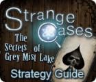 Strange Cases: The Secrets of Grey Mist Lake Strategy Guide Spiel
