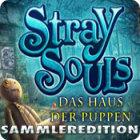 Stray Souls: Das Haus der Puppen — Sammleredition Spiel