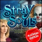 Stray Souls: Dollhouse Story Platinum Edition Spiel