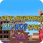 Style Adventures — Hip-Hop Style Spiel