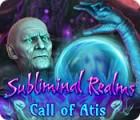Subliminal Realms: Die Welten von Atis Spiel