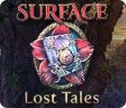 Surface: Verlorene Märchen Spiel