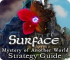 Surface: Mystery of Another World Strategy Guide Spiel