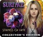 Surface: Fäden des Schicksals Sammleredition Spiel