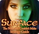 Surface: The Noise She Couldn't Make Strategy Guide Spiel