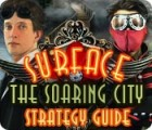 Surface: The Soaring City Strategy Guide Spiel