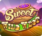 Sweet Wild West Spiel
