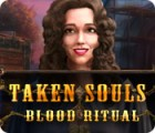 Taken Souls: Blood Ritual Spiel