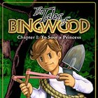The Tales of Bingwood: To Save a Princess Spiel