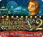 Tales of Lagoona 2: Poseidon Park in Gefahr Spiel