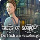 Tales of Sorrow: Der Fluch von Strawsbrough Spiel