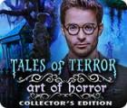 Tales of Terror: Die Kunst des Grauens Sammleredition Spiel