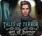 Tales of Terror: Die Kunst des Grauens Spiel