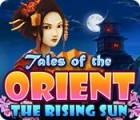 Geschichten aus dem Orient: Die aufgehende Sonne Spiel