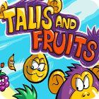 Talis and Fruits Spiel