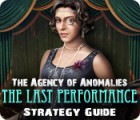 The Agency of Anomalies: The Last Performance Strategy Guide Spiel