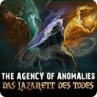 The Agency of Anomalies: Das Lazarett des Todes Spiel