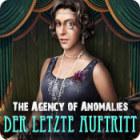 Agency of Anomalies: Der letzte Auftritt Spiel