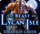 The Beast of Lycan Isle Strategy Guide Spiel