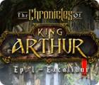 The Chronicles of King Arthur: Episode 1 - Excalibur Spiel