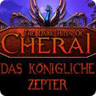 The Dark Hills of Cherai: Das Königliche Zepter Spiel