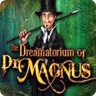 The Dreamatorium of Dr. Magnus Spiel