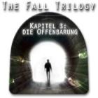 The Fall Trilogy, Kapitel 3: Die Offenbarung Spiel
