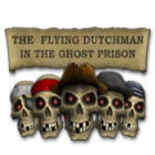 The Flying Dutchman - In The Ghost Prison Spiel