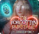 The Forgotten Fairy Tales: Canvases of Time Spiel